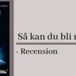 Så kan du bli rik på Bitcoin – Recension
