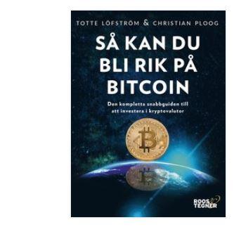 så kan du bli rik på bitcoin