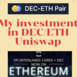 Why investment in DEC/ETH at Uniswap is very good…