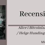 Alice i Bitcoinlandet – Recension