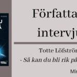Intervju med Totte Löfström (Så kan du bli rik på Bitcoin)